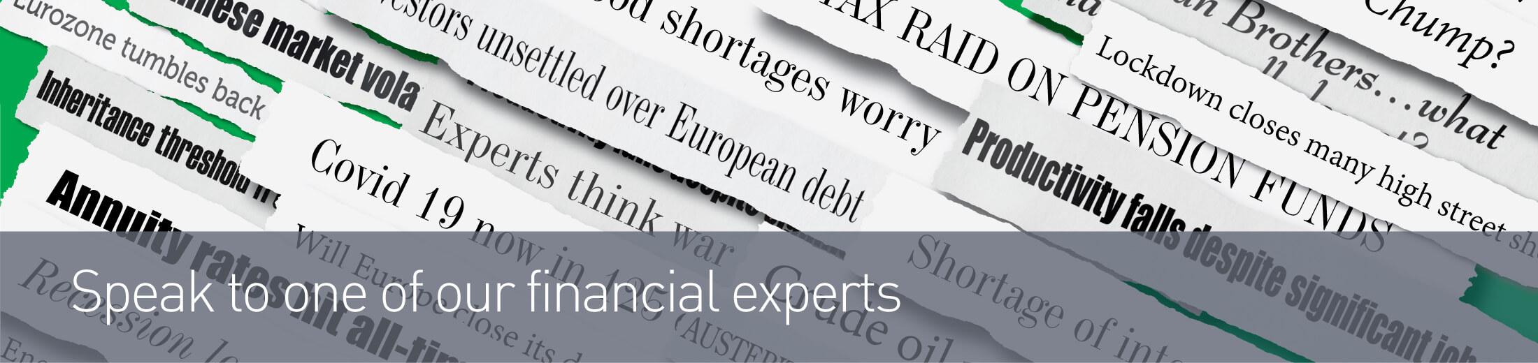 Speak to a financial expert